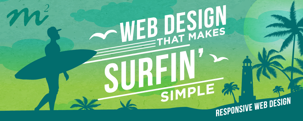 Web Design That Makes Surfin' Simple